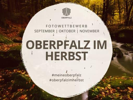 Fotowettbewerb #meineoberpfalz – Oberpfalz im Herbst
